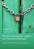 Sichere Kennwörter per Passwort-Manager (eBook, ePUB)