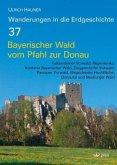 Bayerischer Wald vom Pfahl bis zur Donau
