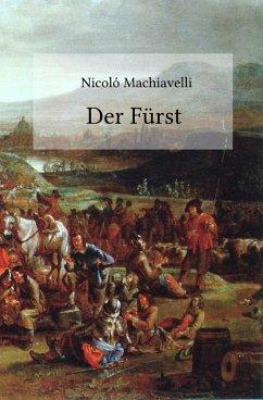 Der Fürst (eBook, ePUB) - Machiavelli, Nicoló