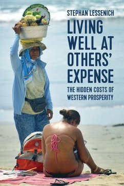 Living Well at Others' Expense (eBook, ePUB) - Lessenich, Stephan