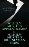 Wilhelm Meister's Apprenticeship & Wilhelm Meister's Journeyman Years (eBook, ePUB)