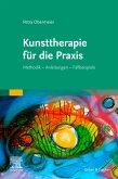 Kunsttherapie für die Praxis (eBook, ePUB)