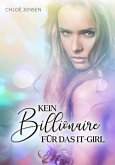 KEIN BILLIONAIRE FÜR DAS IT-GIRL (eBook, ePUB)
