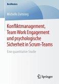 Konfliktmanagement, Team Work Engagement und psychologische Sicherheit in Scrum-Teams