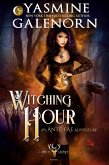 Witching Hour: An Ante-Fae Adventure (The Wild Hunt, #7) (eBook, ePUB)