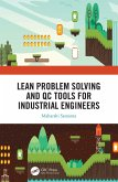 Lean Problem Solving and QC Tools for Industrial Engineers (eBook, ePUB)