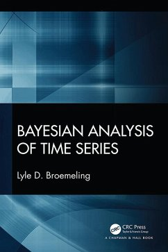 Bayesian Analysis of Time Series (eBook, PDF) - Broemeling, Lyle D.