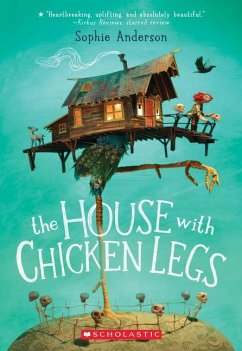 The House with Chicken Legs - Anderson, Sophie
