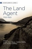 The Land Agent: 1700 - 1920