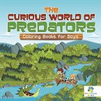 The Curious World of Predators   Coloring Books for Boys
