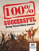 100% Successful   Group Travel Diary Journal