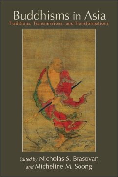 Buddhisms in Asia: Traditions, Transmissions, and Transformations