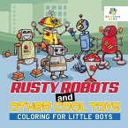 Rusty Robots and Other Cool Toys   Coloring for Little Boys