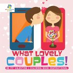 What Lovely Couples!   Be My Valentine   Coloring Book Inspirational