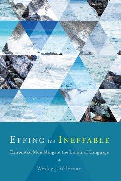 Effing the Ineffable - Wildman, Wesley J.