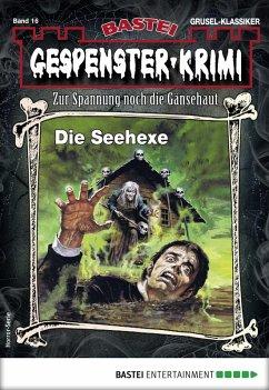 Gespenster-Krimi 16 - Horror-Serie (eBook, ePUB)