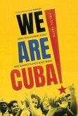 We Are Cuba!