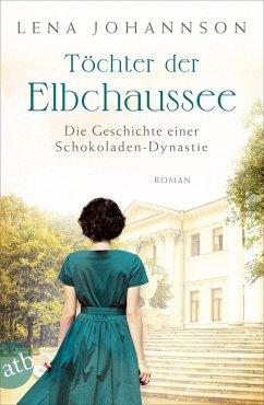 Töchter der Elbchaussee / Hamburg-Saga Bd.3 (eBook, ePUB) - Johannson, Lena