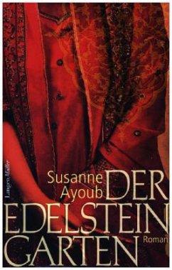 Der Edelsteingarten (Mängelexemplar) - Ayoub, Susanne