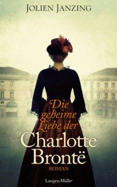 Die geheime Liebe der Charlotte Brontë (Mängelexemplar) - Janzing, Jolien