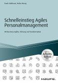 Schnelleinstieg Agiles Personalmanagement - inkl. Arbeitshilfen online (eBook, ePUB)