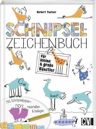 Schnipsel Zeichenbuch Für Kleine Und Große Künstler Mängelexemplar