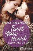 Trust Your Heart / Philadelphia Love Storys Bd.3 (eBook, ePUB)