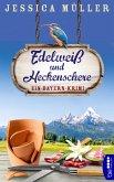 Edelweiß und Heckenschere (eBook, ePUB)