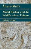 Abdul Bashur und die Schiffe seiner Träume (eBook, ePUB)