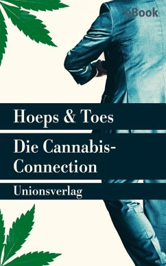 Die Cannabis-Connection (eBook, ePUB) - Toes, Jac.; Hoeps, Thomas