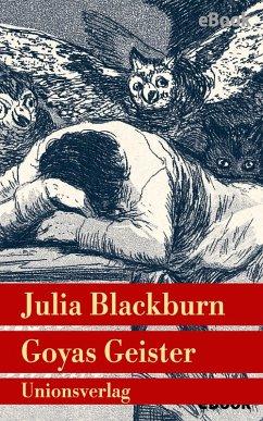 Goyas Geister (eBook, ePUB) - Blackburn, Julia