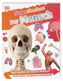 Der Mensch / Superchecker! Bd.7
