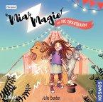 Mia Magie und die Zirkusbande / Mia Magie Bd.1 (1 Audio-CD)