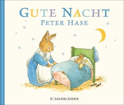 Gute Nacht Peter Hase - Potter, Beatrix