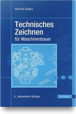 Technisches Zeichnen für Maschinenbauer - Grollius, Horst-Walter