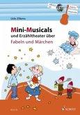 Mini-Musicals und Erzähltheater über Fabeln und Märchen, m. Audio-CD
