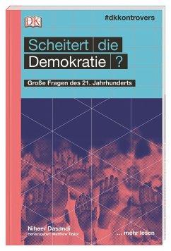#dkkontrovers. Scheitert die Demokratie? - Dasandi, Niher
