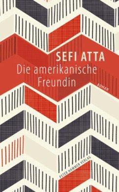 Die amerikanische Freundin - Atta, Sefi