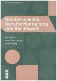 Gendersensible Berufsorientierung und Berufswahl