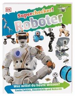 Roboter / Superchecker! Bd.8 - Lepora, Nathan