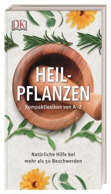 Heilpflanzen Kompaktlexikon von A-Z - Chevallier, Andrew
