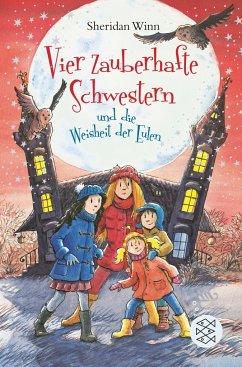 Vier zauberhafte Schwestern und die Weisheit der Eulen / Vier zauberhafte Schwestern Bd.9 - Winn, Sheridan