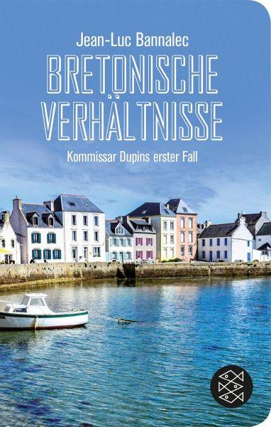 Bretonische Verhaltnisse Kommissar Dupin Bd 1 Von Jean Luc Bannalec Als Taschenbuch Portofrei Bei Bucher De