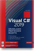 Visual C# 2019 - Grundlagen, Profiwissen und Rezepte
