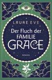 Der Fluch der Familie Grace / Familie Grace Bd.2