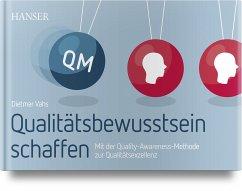 Qualitätsbewusstsein schaffen - Vahs, Dietmar