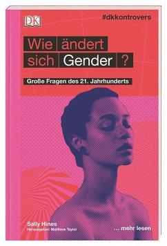 #dkkontrovers. Wie ändert sich Gender? - Hines, Sally