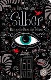 Silber - Das erste Buch der Träume / Silber Trilogie Bd.1