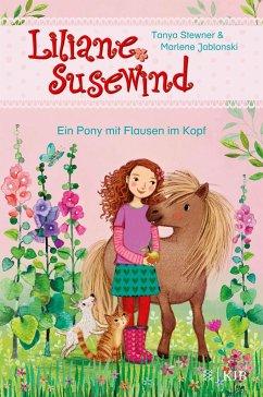 Ein Pony mit Flausen im Kopf / Liliane Susewind ab 6 Jahre Bd.10 - Stewner, Tanya;Jablonski, Marlene