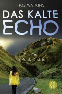 Das kalte Echo / Ein Fall im Peak District Bd.1 - Watkins, Roz